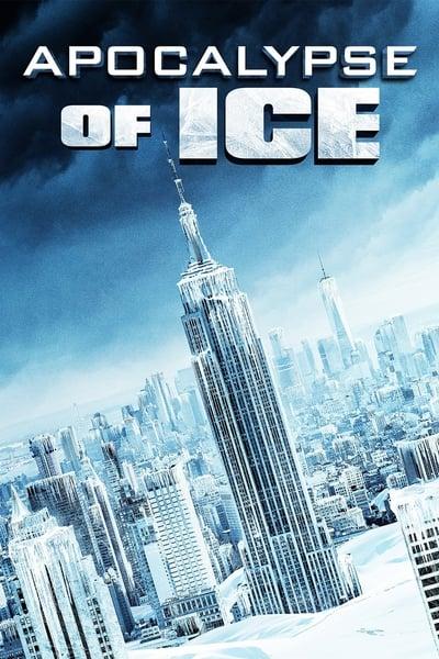 Apocalypse Of Ice (2020) [1080p] [BluRay] [5 1] [YIFY]