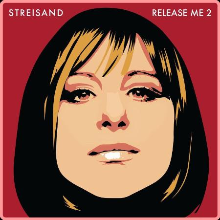 Barbra Streisand - Release Me 2 (2021) Mp3 320kbps