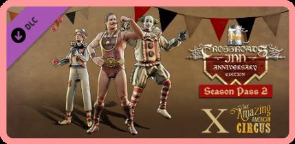 Crossroads Inn Anniversary Edition The Circus-PLAZA