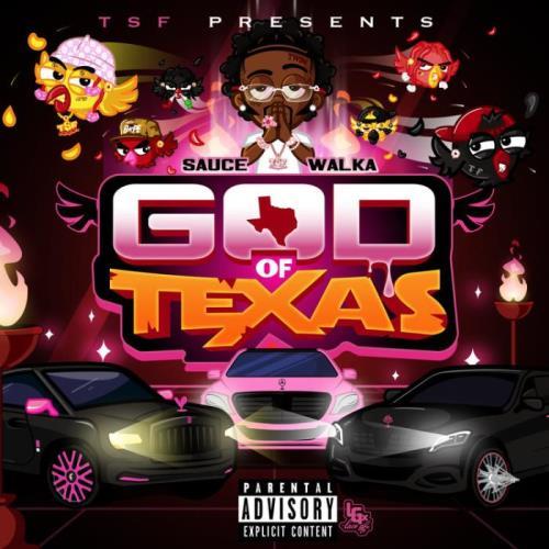 Sauce Walka — God of Texas (2021)