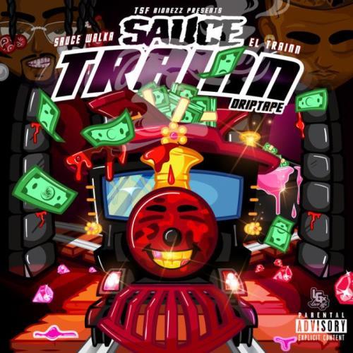 Sauce Walka x El Trainn — Sauce Train (2021)