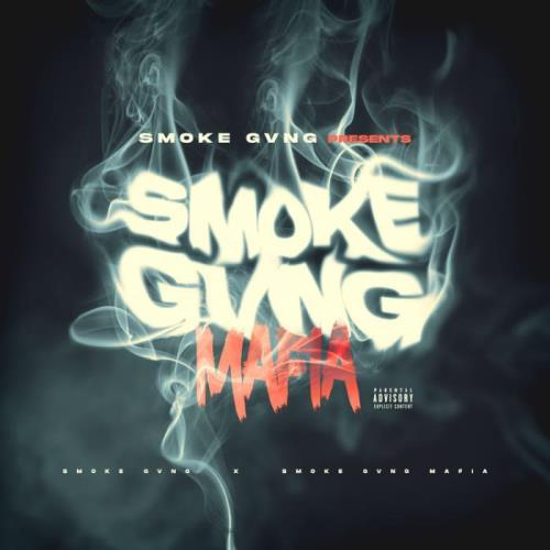 Smoke Gang — Smoke Gvng Mafia (2021)