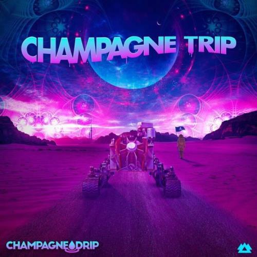 Champagne Drip — Champagne Trip EP (2021)