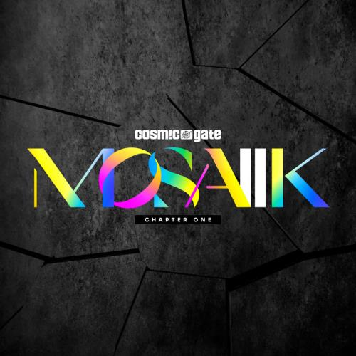 Cosmic Gate — MOSAIIK Chapter One (2021)