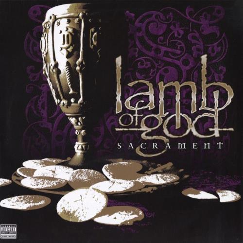Lamb of God — Sacrament (15th Anniversary Edition) (2021)