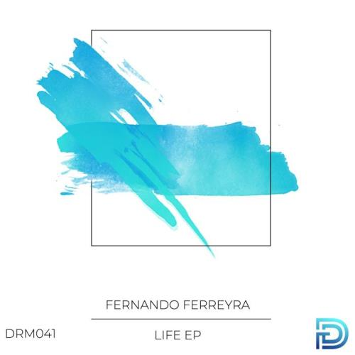 Fernando Ferreyra — Life EP (2021)