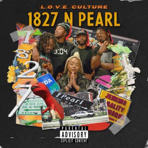 L.O.V.E Culture — 1827 N PEAR (2021)