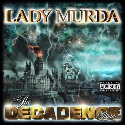 Lady Murda — The Decadence (2021)