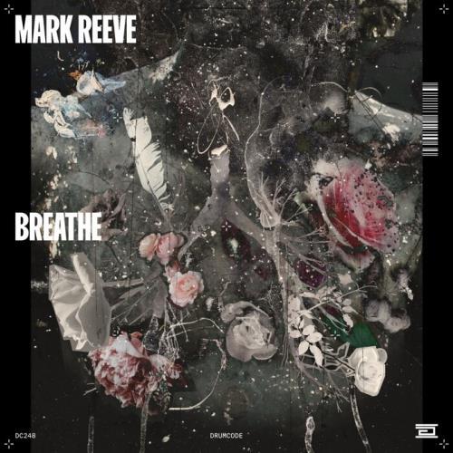Mark Reeve  - Breathe (2021)