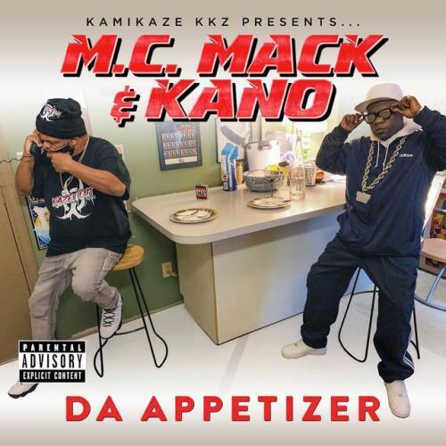 M.C. Mack & Kano — Da Appetizer (2021) FLAC