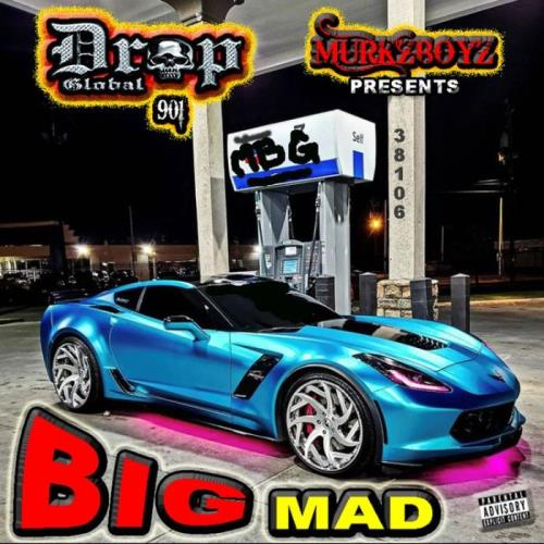 Murkzboyz Dropglobal 901 — Big Mad (2021)