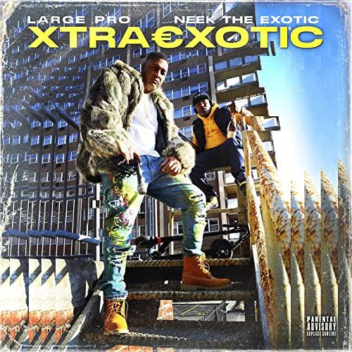 Neek The Exotic & Large Pro — Xtraexotic (2021)