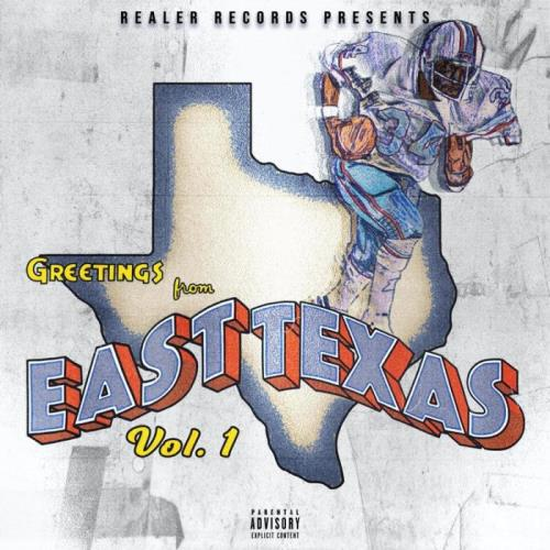 Realer Records — Greetings from East Texas, Vol. 1 (2021)
