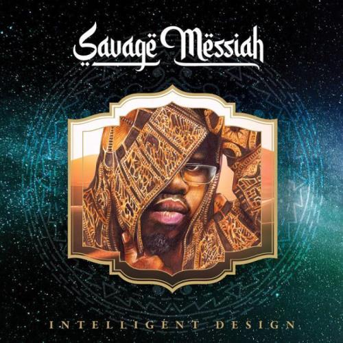 Savage Messiah — Intelligent Design (2021)