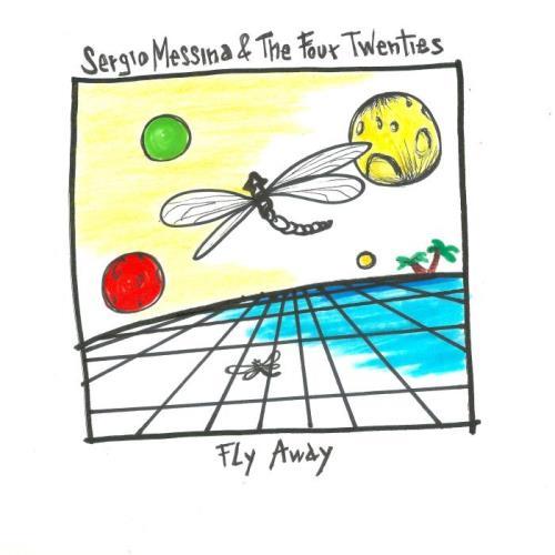 Sergio Messina & The Four Twenties — Fly Away (2021)