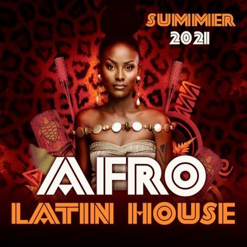 Afro Latin House (Summer 2021) (2021)