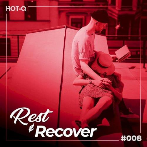 Rest & Recover 008 (2021)