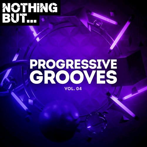Nothing But... Progressive Grooves Vol 04 (2021)