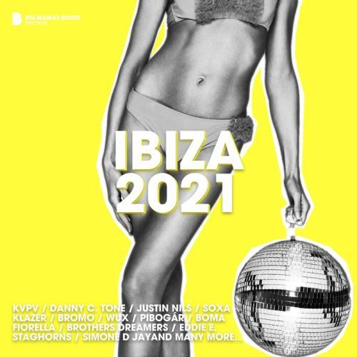 Big Mamas House Compilations - Ibiza 2021 (2021)