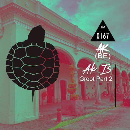 Ak (BE) — Ak Is Groot Part 2 (2021)