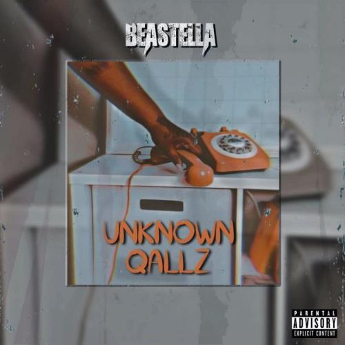 Beastella — Unknown Qallz (2021)