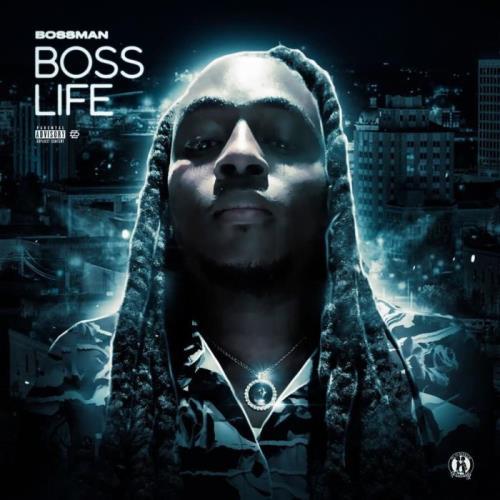 Big Bossman — Boss Life (2021)