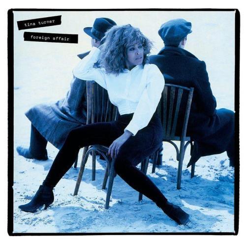 Tina Turner — Foreign Affair (2021 Remaster) (2021)