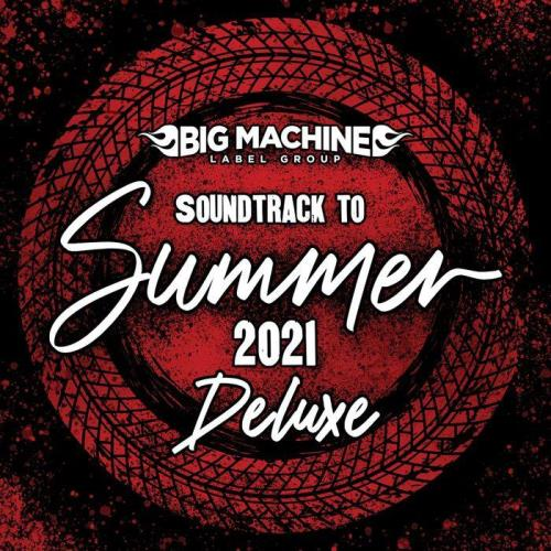 Soundtrack To Summer 2021 (Deluxe Edition) (2021)