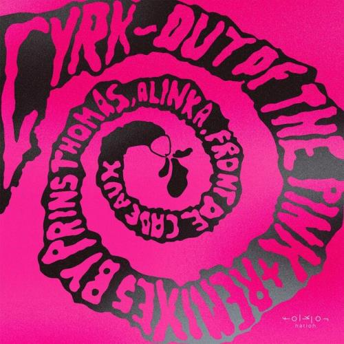 CYRK — Out Of The Pink (2021)