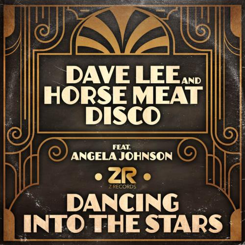 Dave Lee & Horse Meat Disco feat. Angela Johnson — Dancing into the Stars (2021)