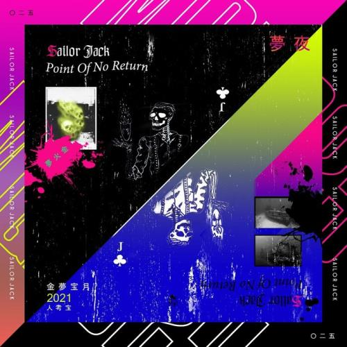 Sailor Jack — Point Of No Return (2021)