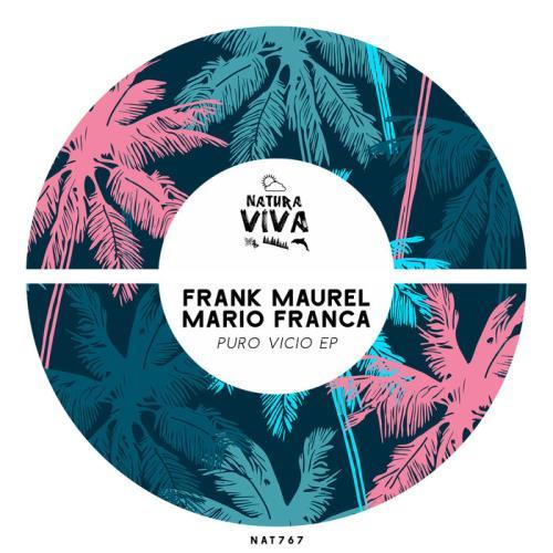 Frank Maurel, Mario Franca — Puro Vicio EP (2021)