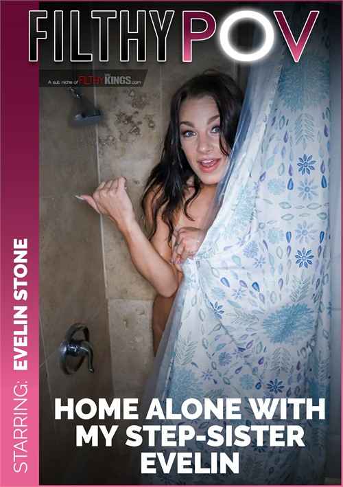 Evelin Stone ~ Home Alone with My Step-Sister Evelin ~ FilthyPov.com/FilthyKings.com ~ FullHD 1080p