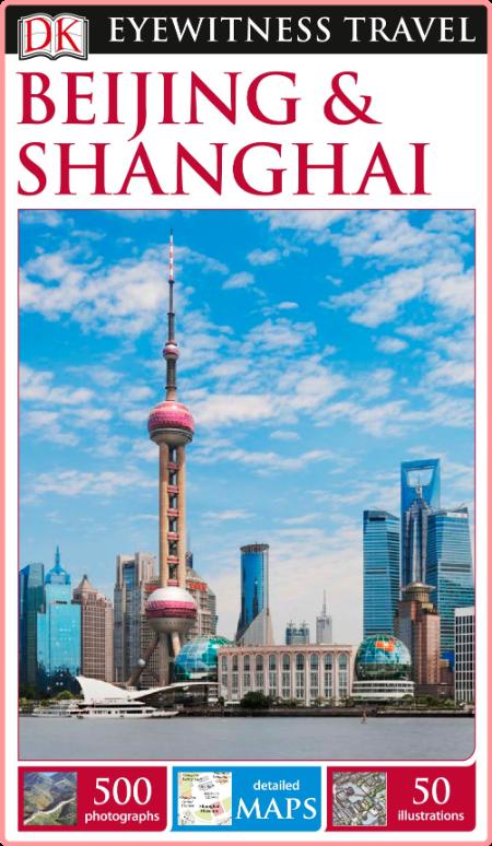 Beijing And Shanghai Dk Eyewitness Travel Guides
