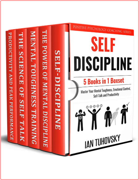 Self Discipline - 5 Books in 1 - Master Your Mental Toughness, Emotional Control, Self-Talk and P...