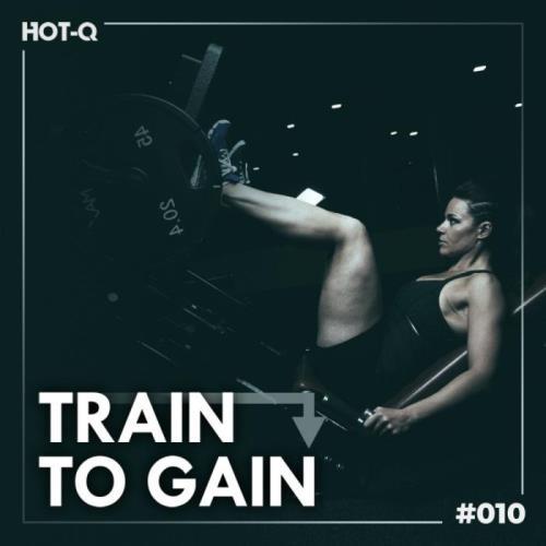 Train To Gain 010 (2021)