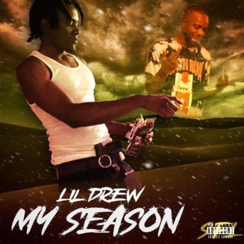 Lil Drew — My Season (2021)