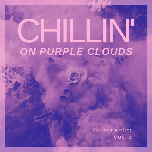 Chilling On Purple Clouds, Vol. 2 (2021)