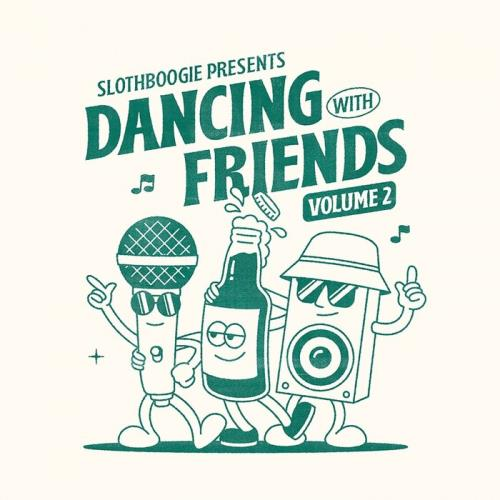 Slothboogie Presents Dancing with Friends Vol. 2 (2021)