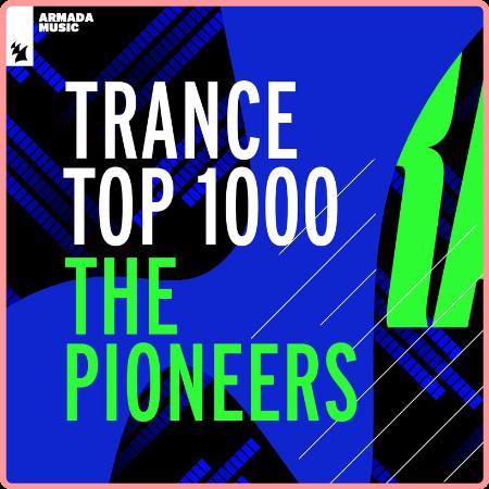 VA - Trance Top 1000 - The Pioneers (2021) Mp3 320kbps