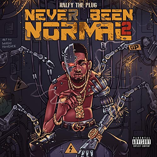 Ralfy The Plug — Never Been Normal 2 (2021)