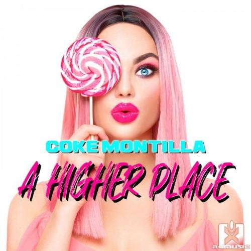 Coke Montilla — A Higher Place (2021)