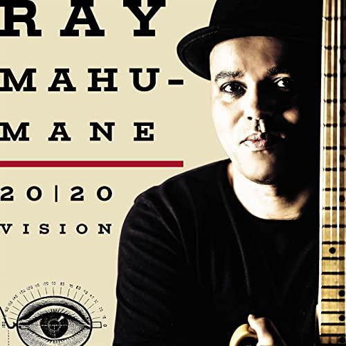 Ray Mahumane — 20/20 Vision (2021)
