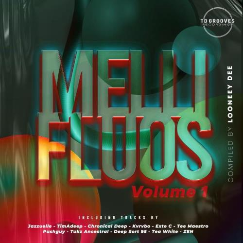 Mellifluous Vol. 1 (Compiled By Looney Dee) (2021)
