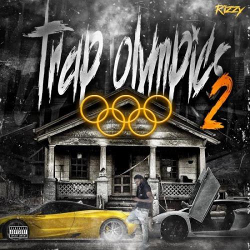 Rizzy — Trap Olympics 2 (2021)