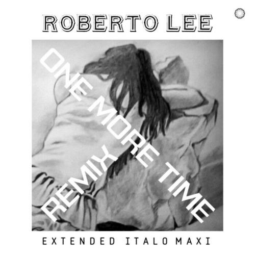 Roberto Lee — One More Time (2021)