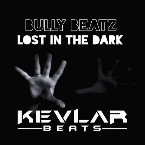 Bully Beatz — Lost In The Dark (2021)