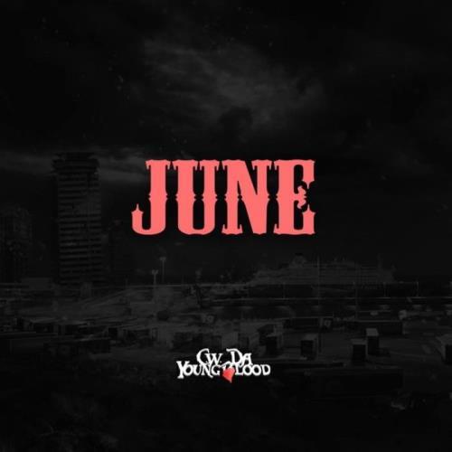 CW Da Youngblood — June (2021)