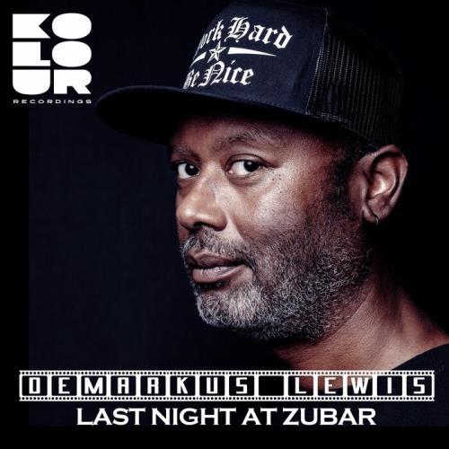 Demarkus Lewis - Last Night at Zubar (2021)