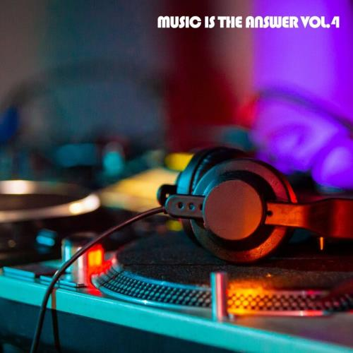 Music Is The Answer Vol 4 (2021)